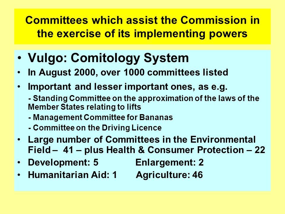 Vulgo: Comitology System