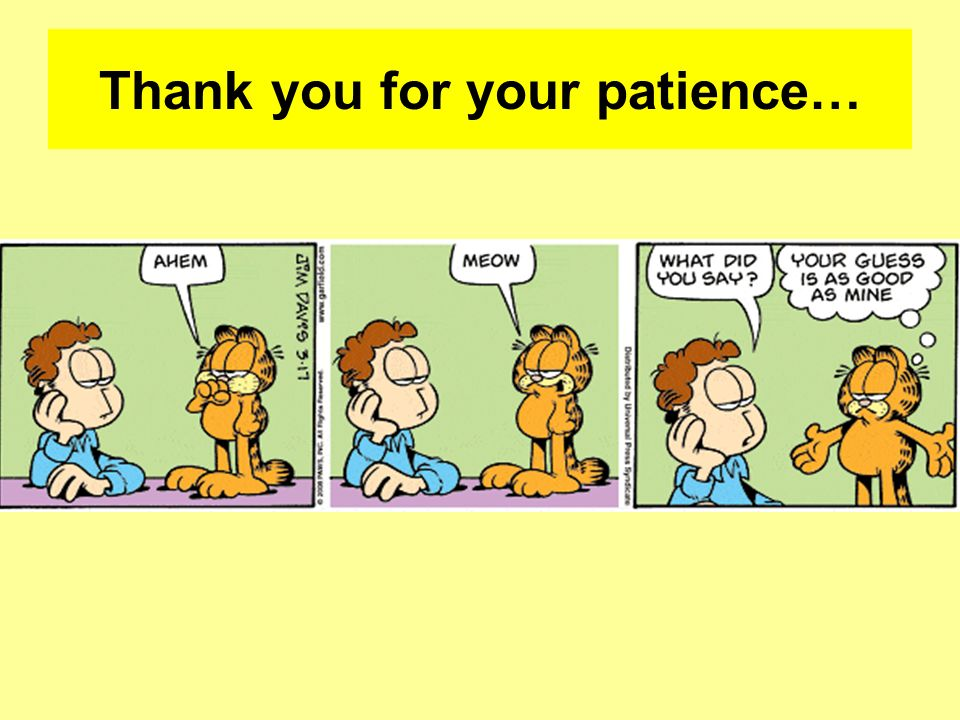 Thank you for your patience…