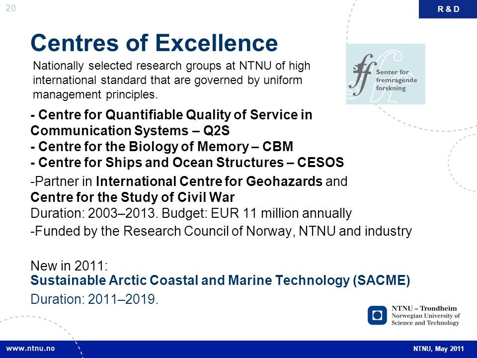 R & D Centres of Excellence.
