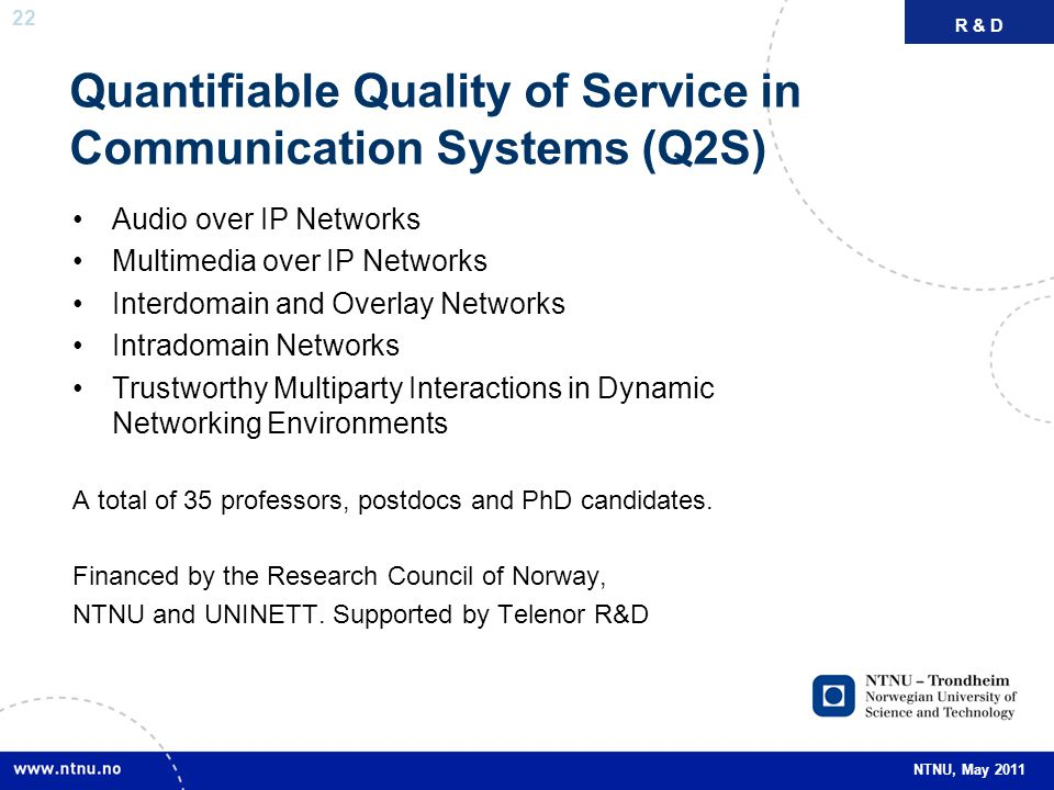 Quantifiable Quality of Service in Communication Systems (Q2S)