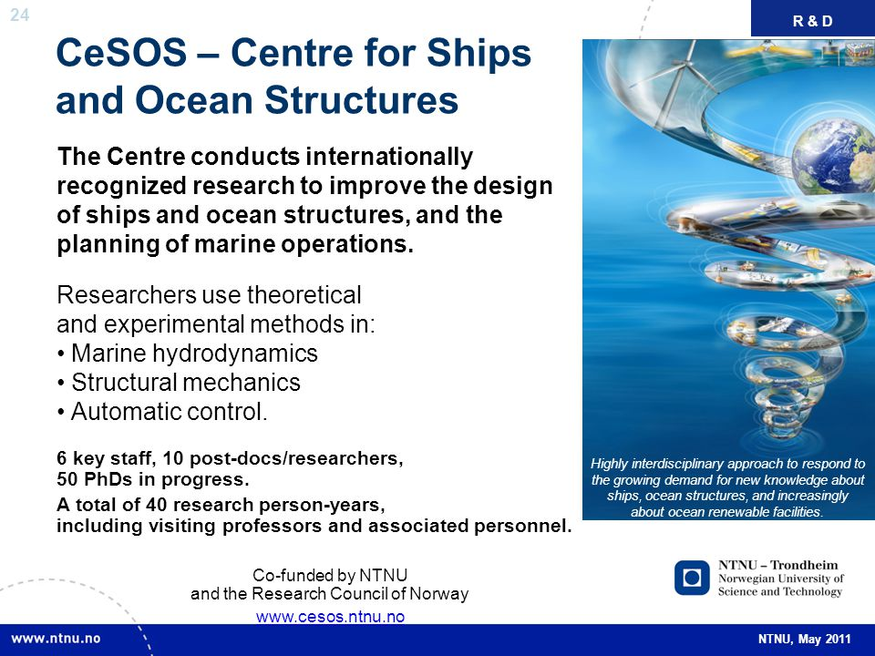CeSOS – Centre for Ships and Ocean Structures