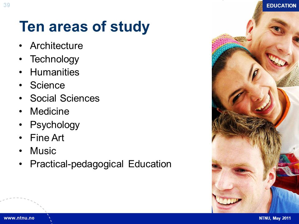 Ten areas of study Architecture Technology Humanities Science