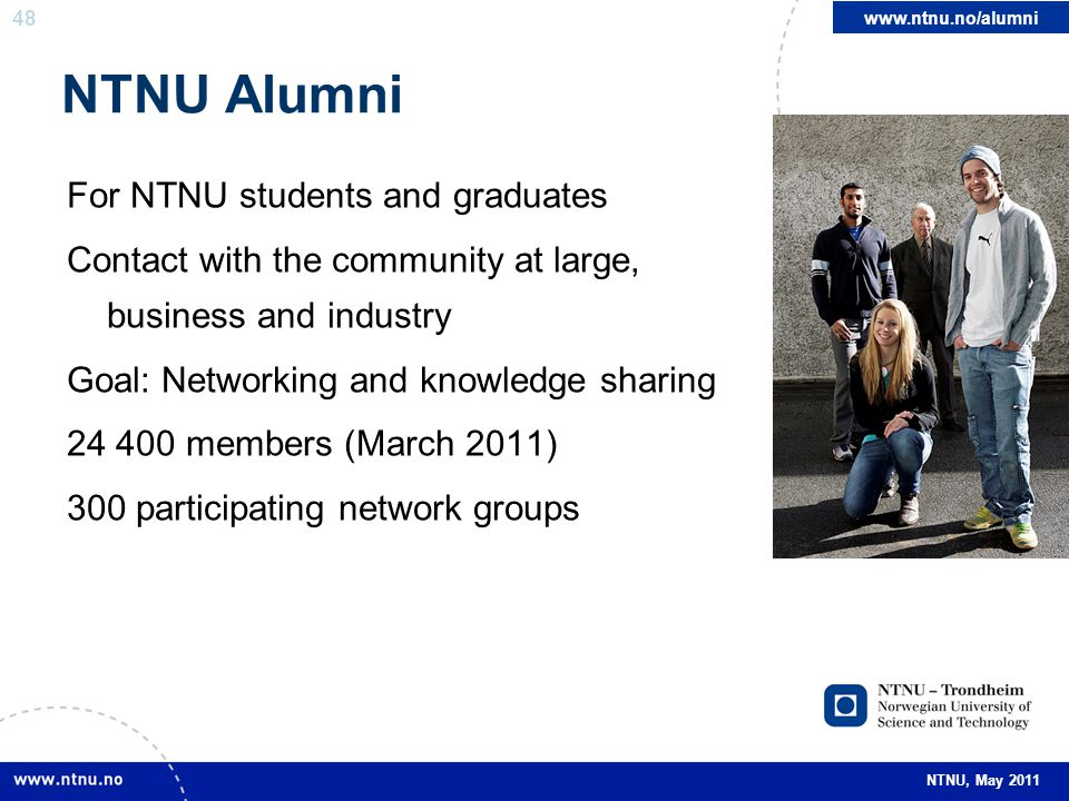 NTNU Alumni For NTNU students and graduates