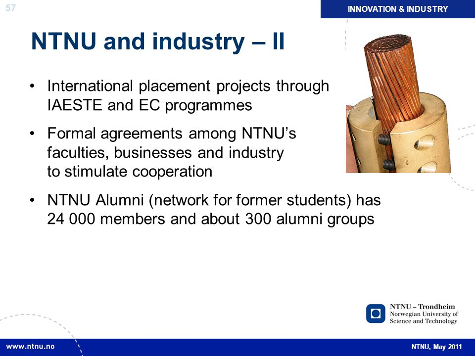 INNOVATION & INDUSTRY NTNU and industry – II. International placement projects through IAESTE and EC programmes.