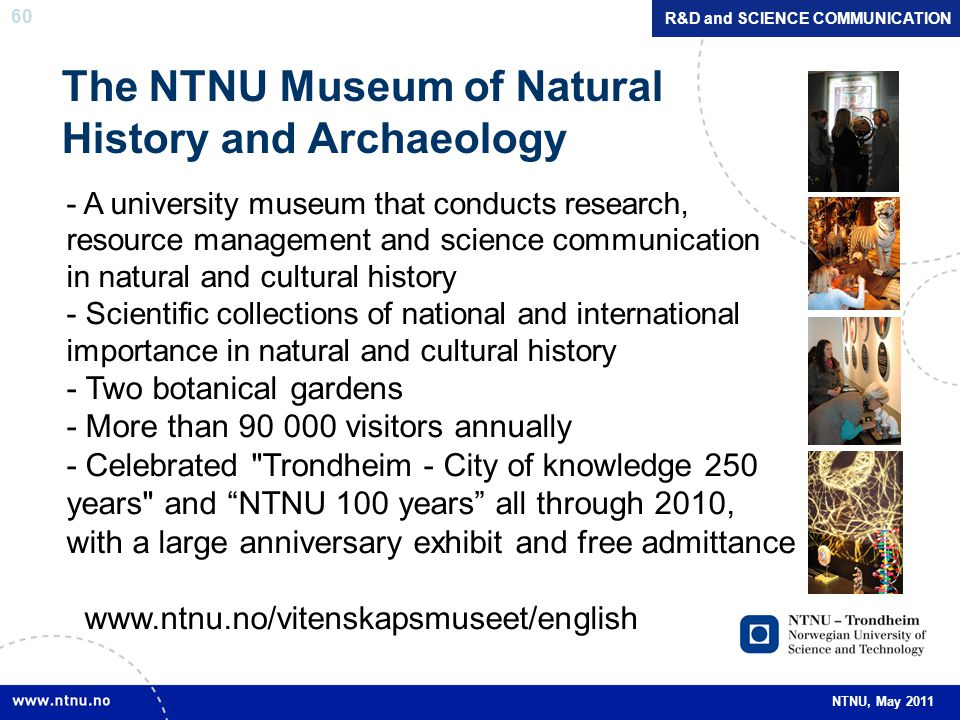 The NTNU Museum of Natural History and Archaeology