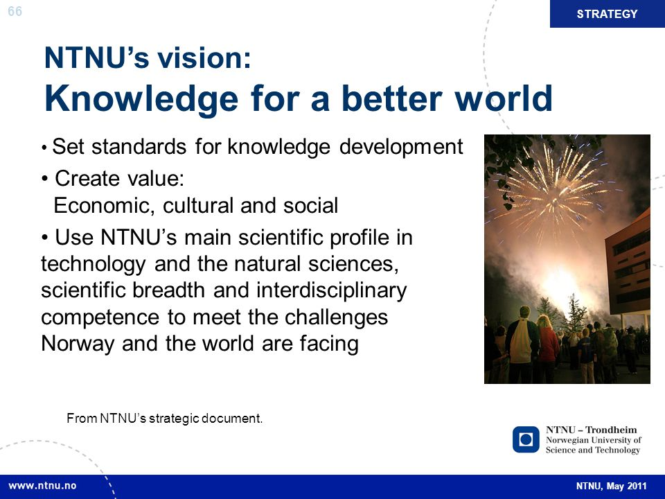 NTNU's vision: Knowledge for a better world