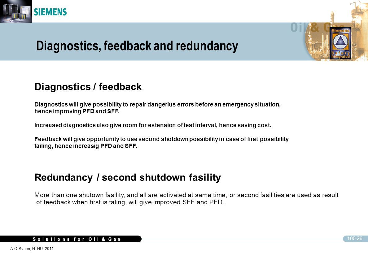 Diagnostics, feedback and redundancy