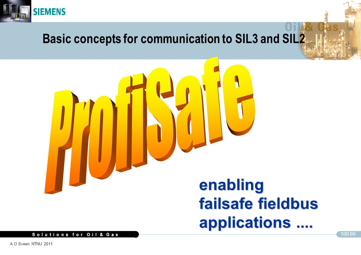 enabling failsafe fieldbus applications .... ProfiSafe