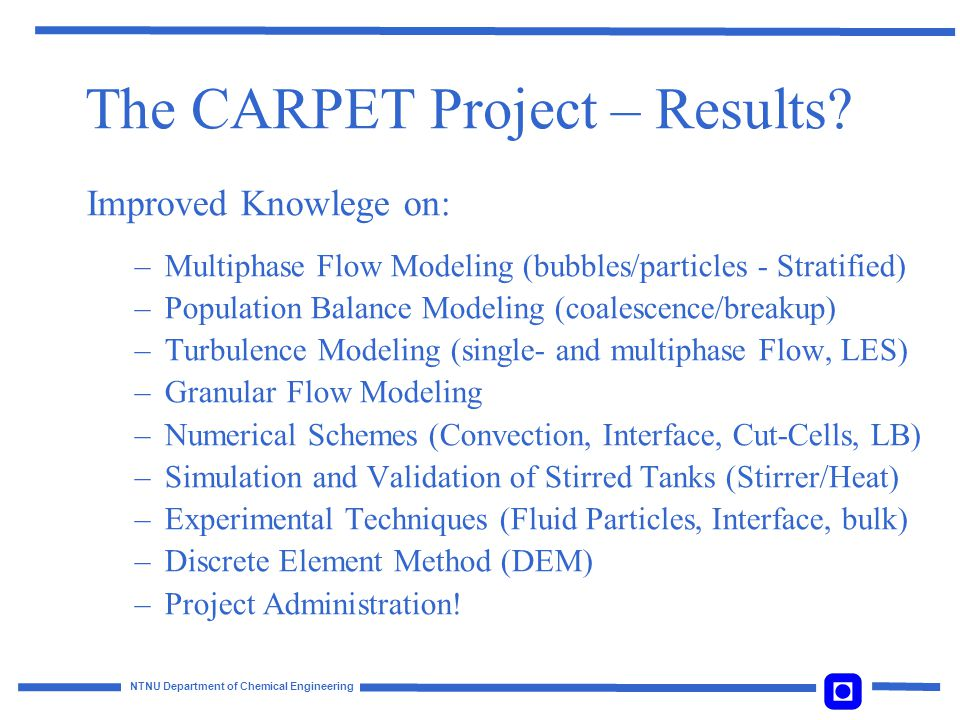 The CARPET Project – Results