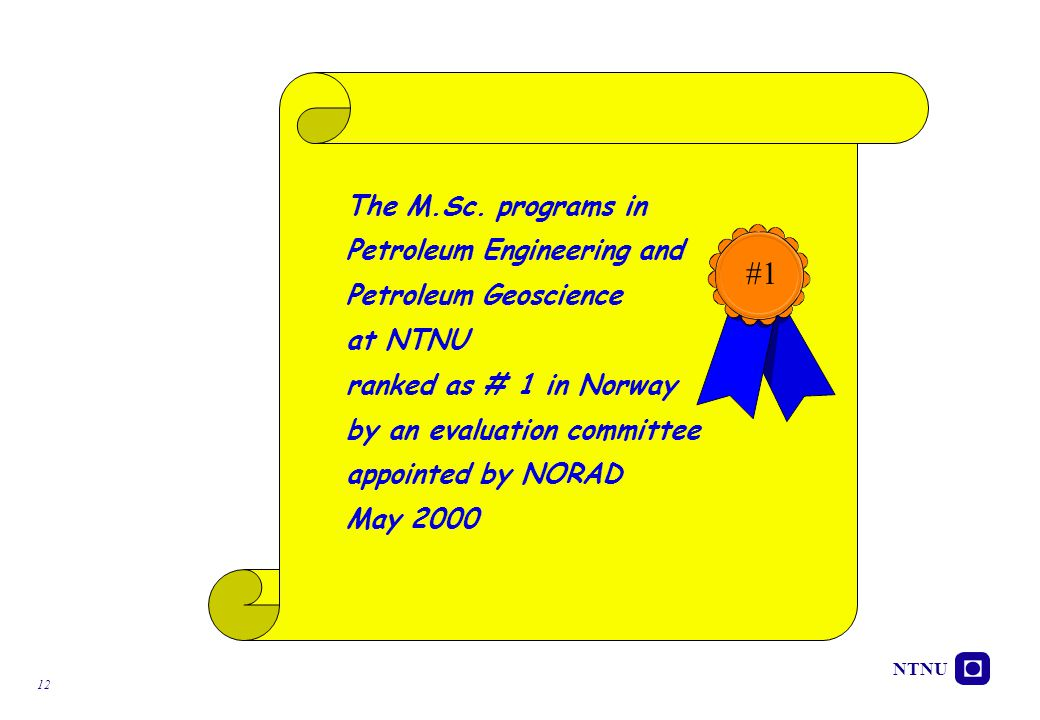 #1 The M.Sc. programs in Petroleum Engineering and