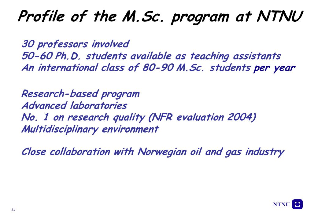 Profile of the M.Sc. program at NTNU