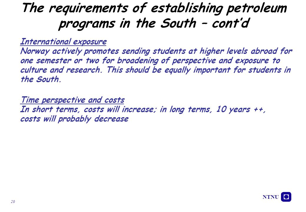 The requirements of establishing petroleum programs in the South – cont'd