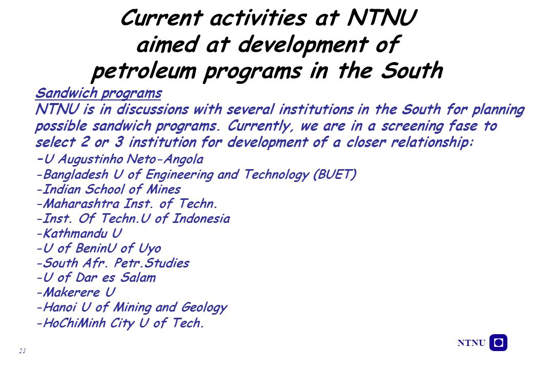 Current activities at NTNU aimed at development of petroleum programs in the South