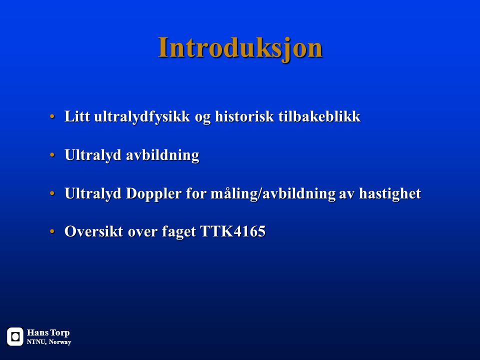 Introduksjon Litt ultralydfysikk og historisk tilbakeblikk
