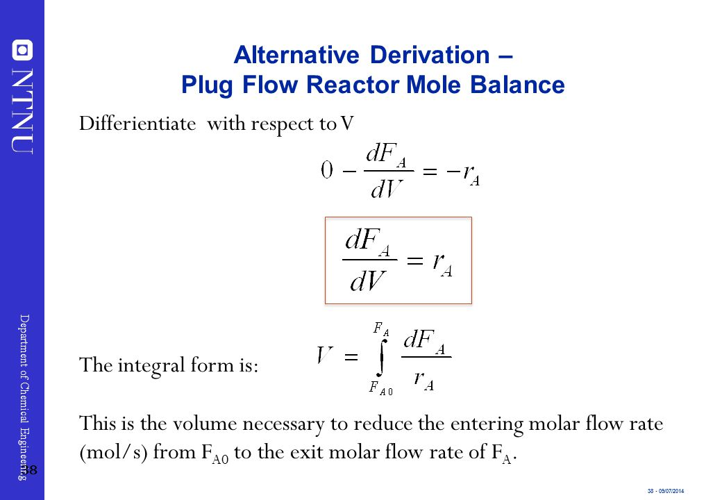 Alternative Derivation – Plug Flow Reactor Mole Balance