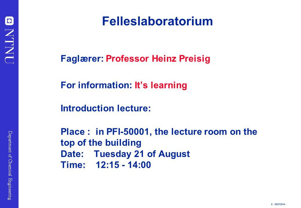 Felleslaboratorium Faglærer: Professor Heinz Preisig