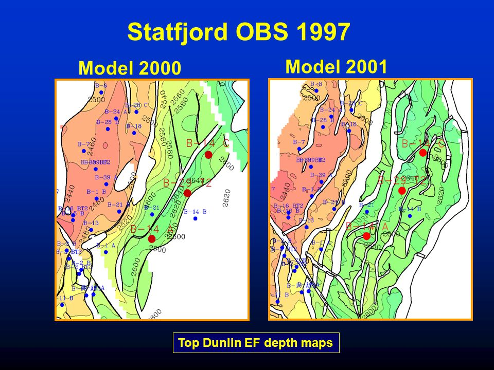 Statfjord OBS 1997 Model 2000 Model 2001 Top Dunlin EF depth maps