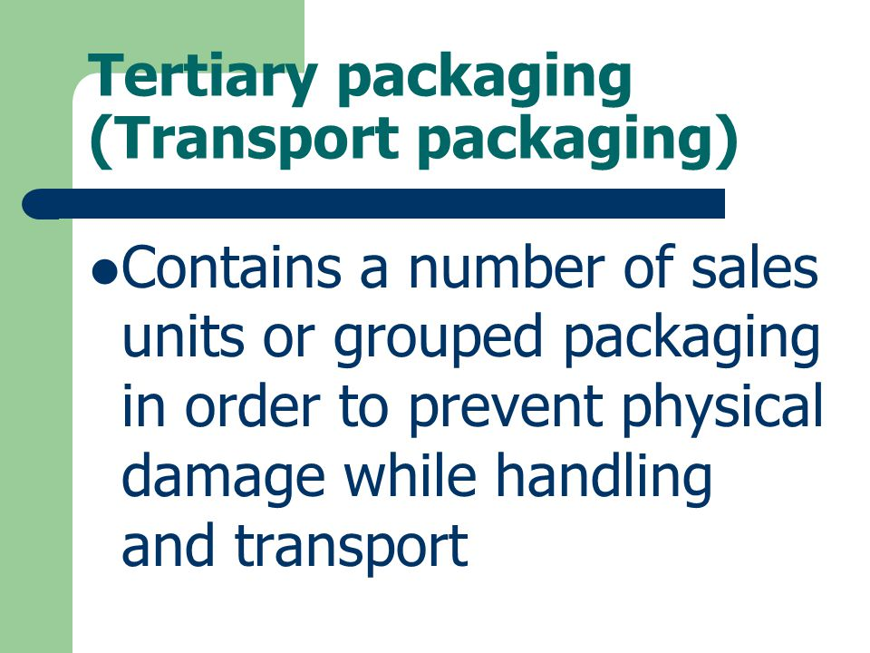 Tertiary packaging (Transport packaging)