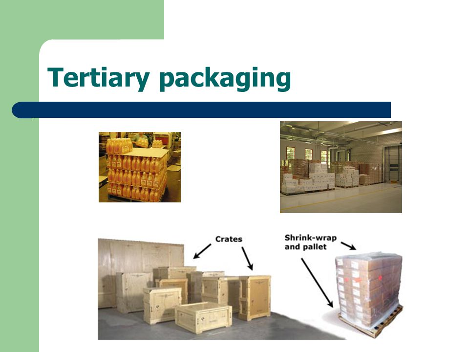 Tertiary packaging