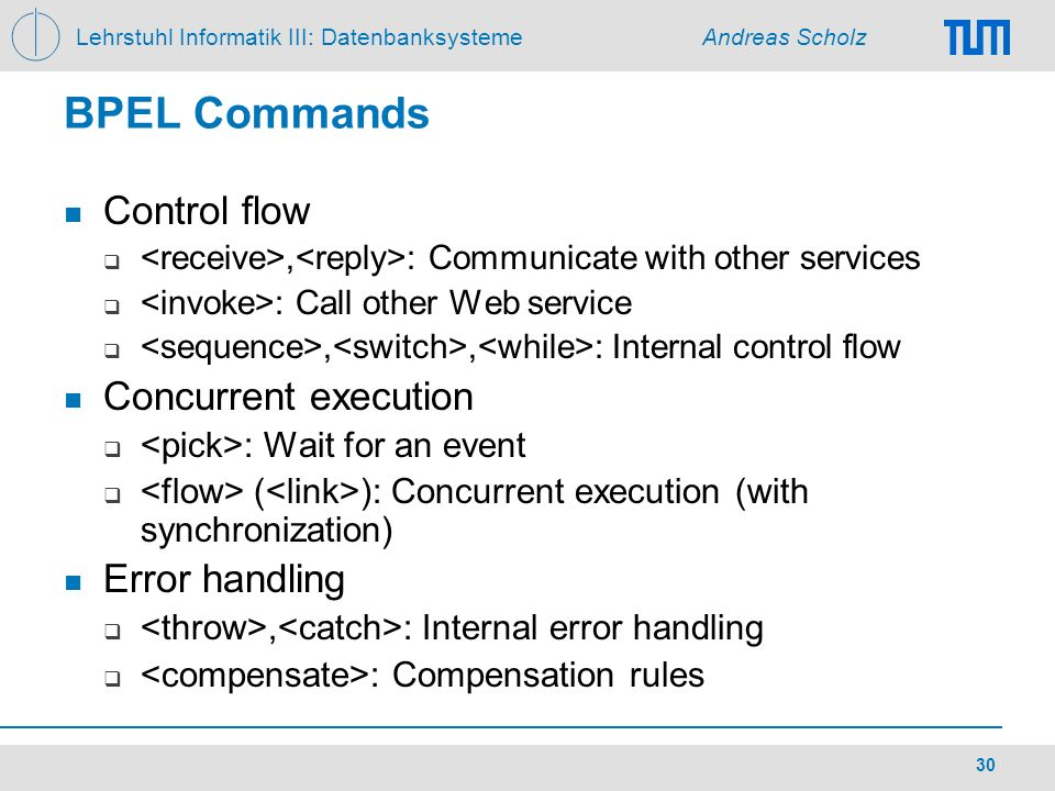BPEL Commands Control flow Concurrent execution Error handling
