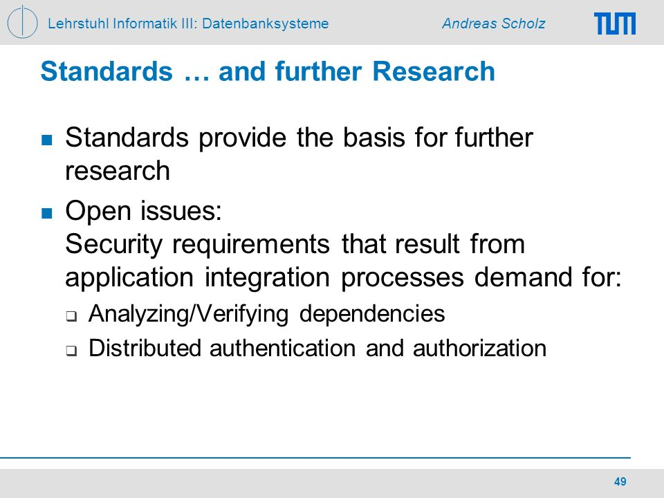 Standards … and further Research