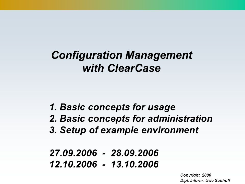 Configuration Management with ClearCase