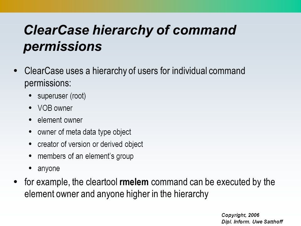 ClearCase hierarchy of command permissions