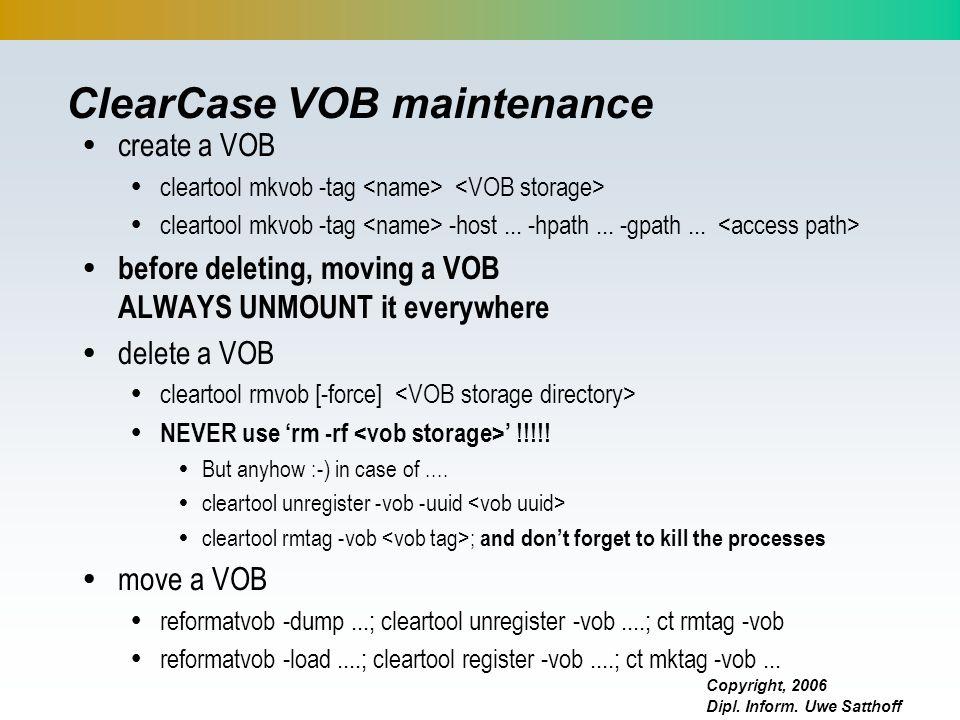 ClearCase VOB maintenance