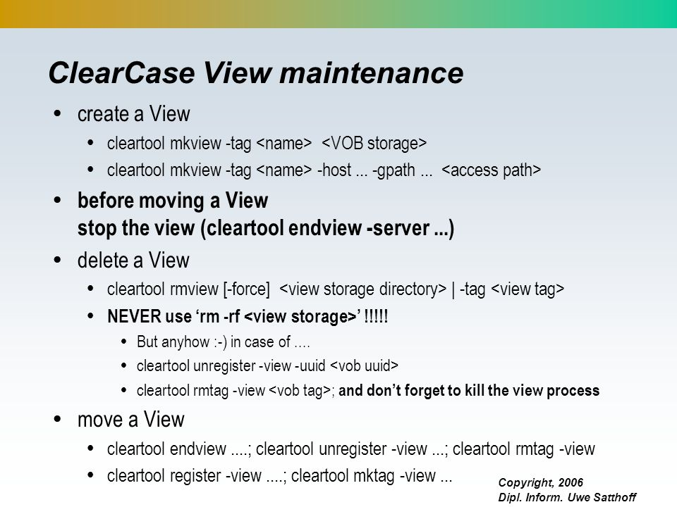 ClearCase View maintenance