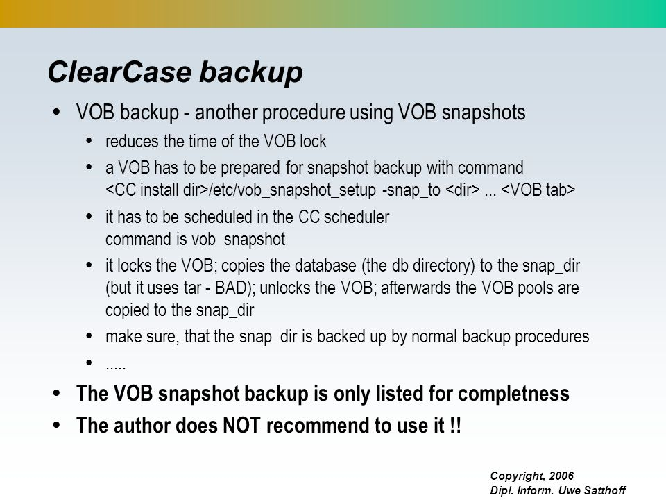 ClearCase backup VOB backup - another procedure using VOB snapshots