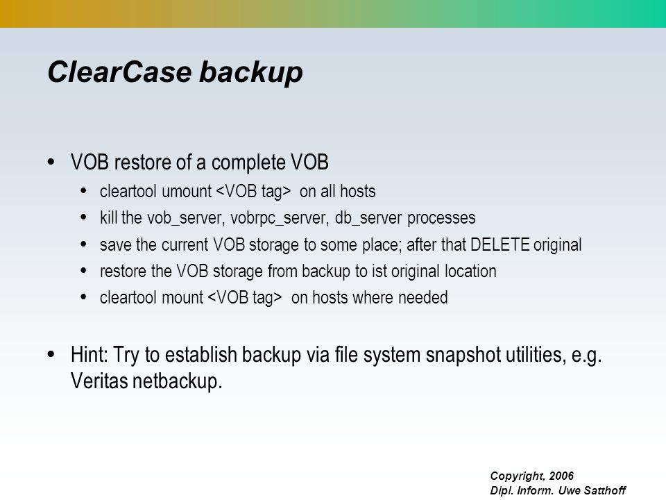 ClearCase backup VOB restore of a complete VOB