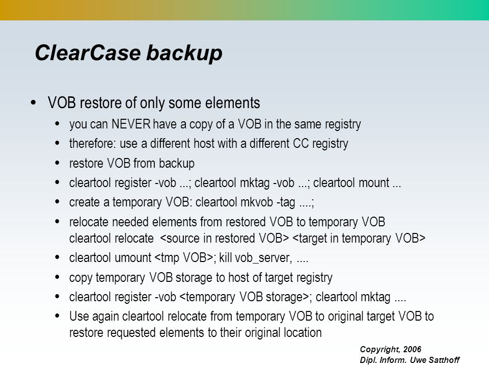 ClearCase backup VOB restore of only some elements