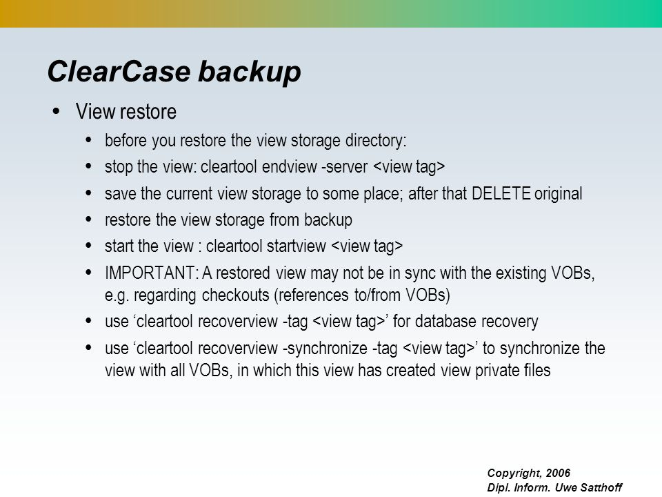 ClearCase backup View restore