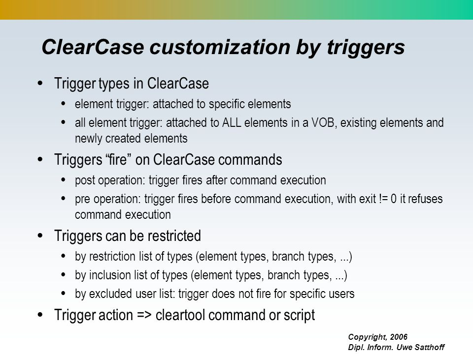 ClearCase customization by triggers