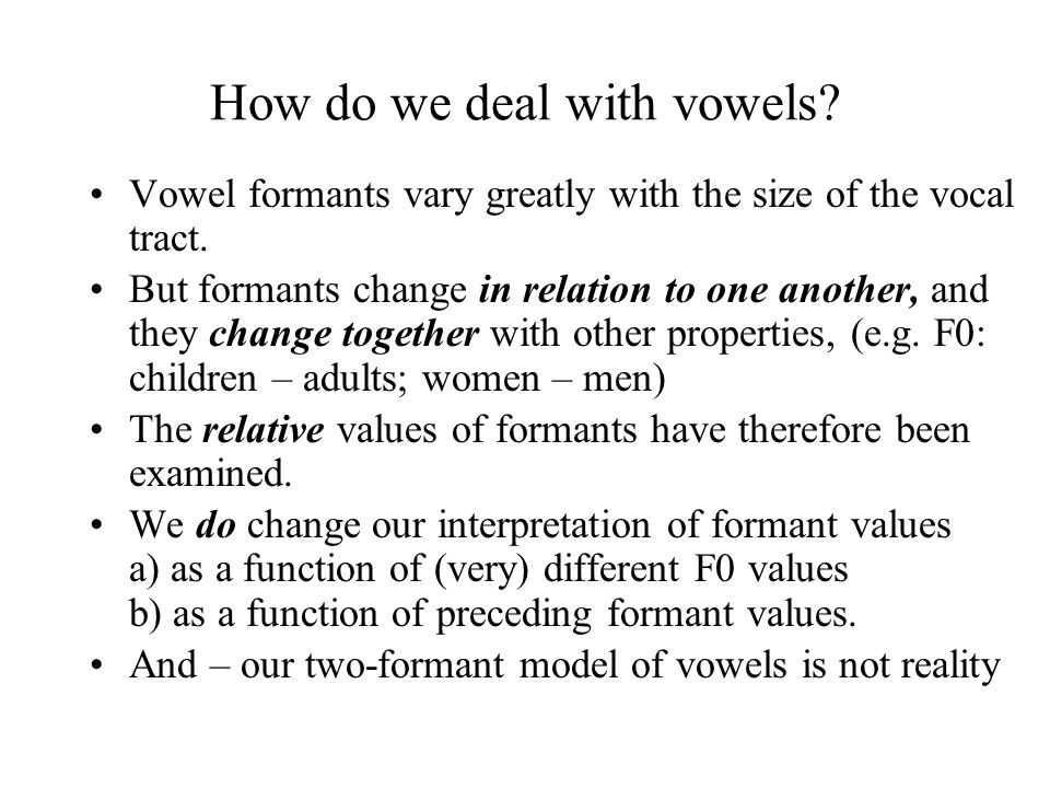 How do we deal with vowels