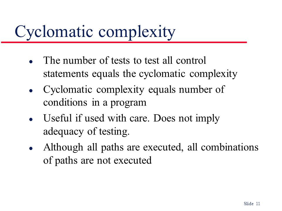 Cyclomatic complexity