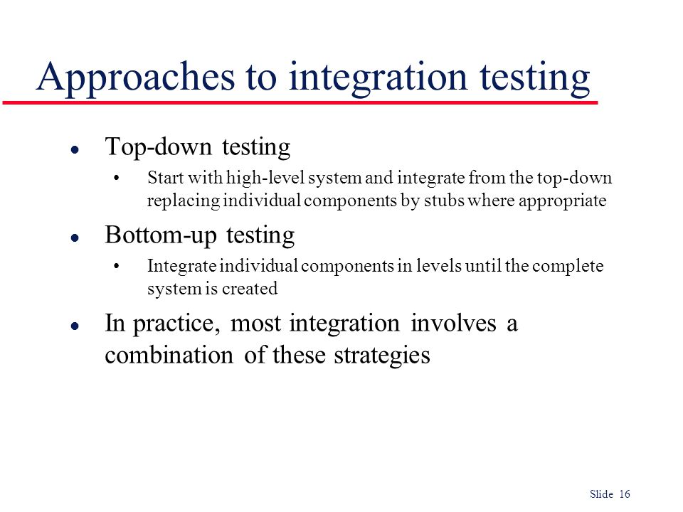 Approaches to integration testing