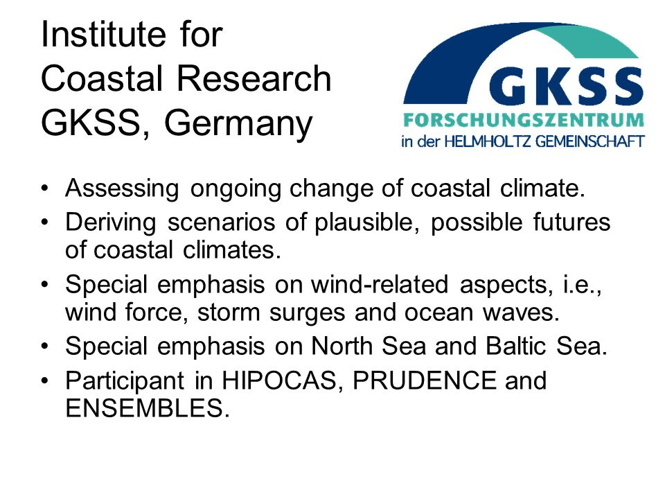 Institute for Coastal Research GKSS, Germany