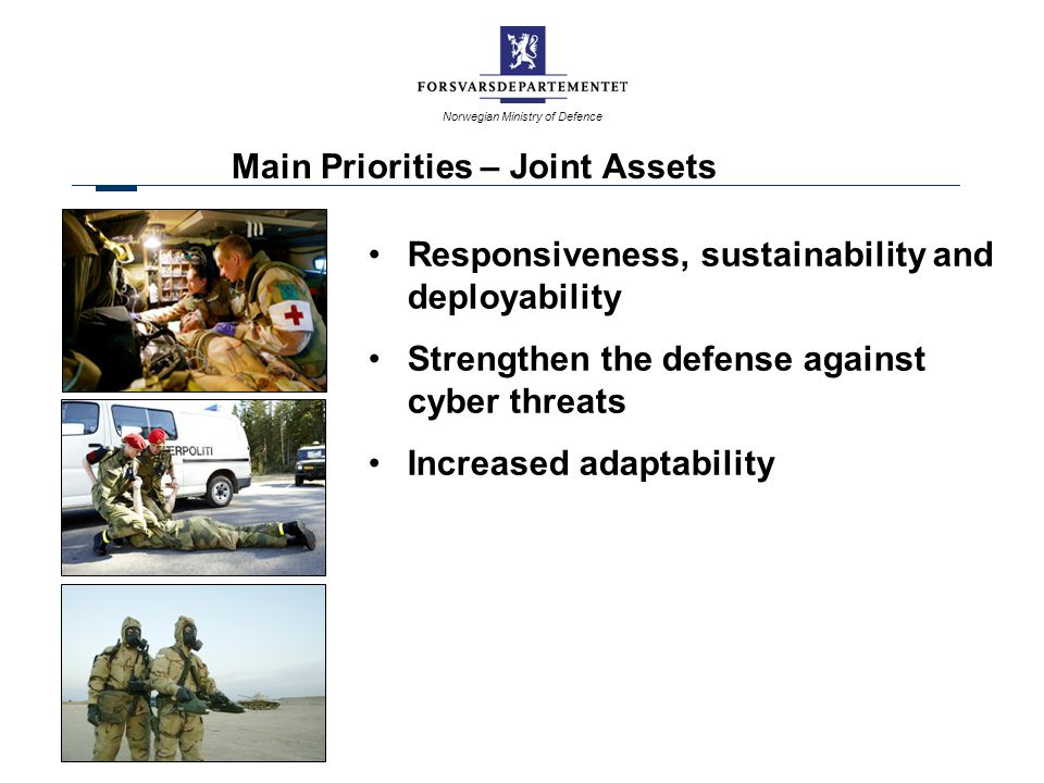Main Priorities – Joint Assets