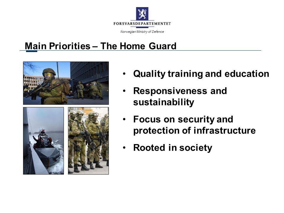 Main Priorities – The Home Guard