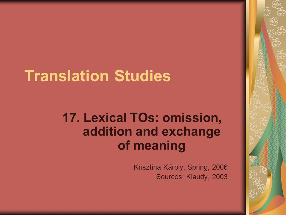 17. Lexical TOs: omission, addition and exchange of meaning