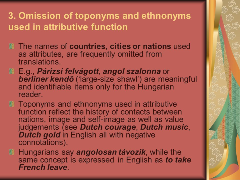 3. Omission of toponyms and ethnonyms used in attributive function