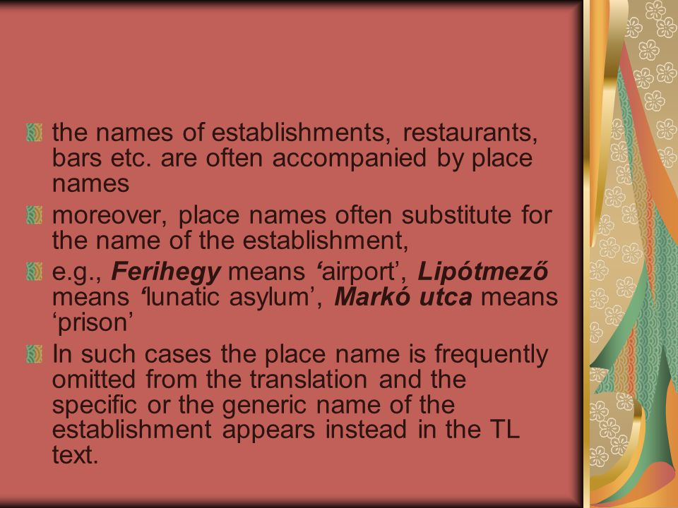 the names of establishments, restaurants, bars etc