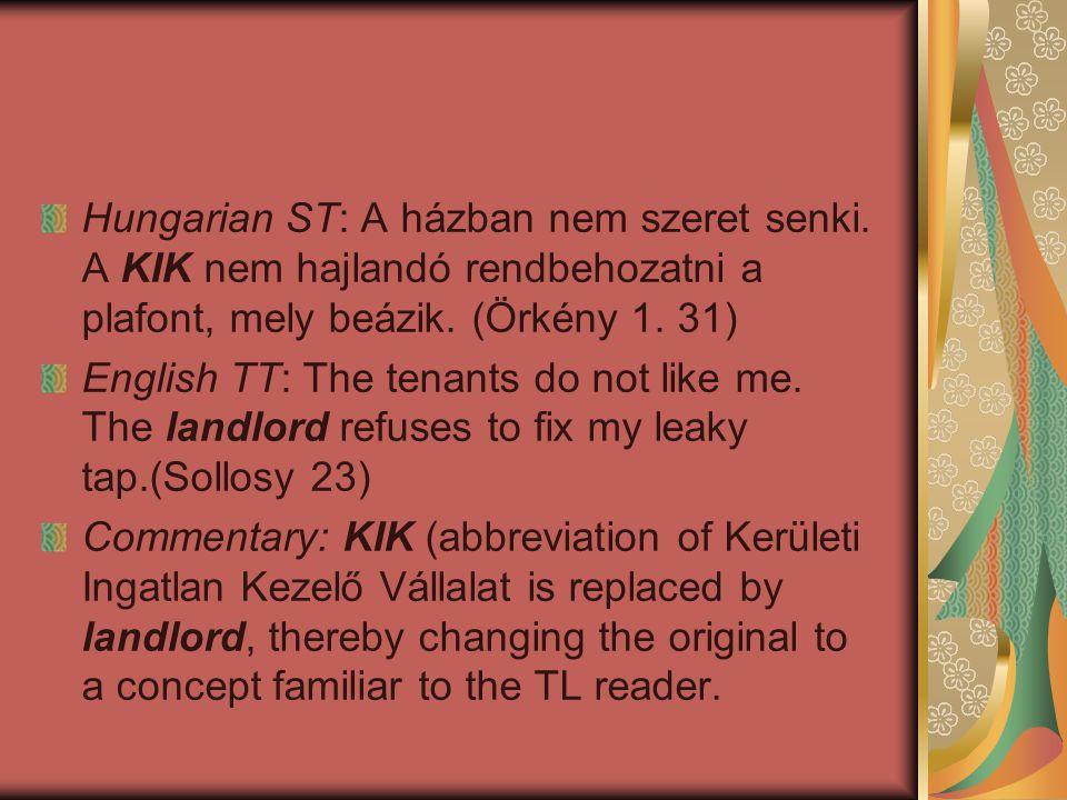 Hungarian ST: A házban nem szeret senki