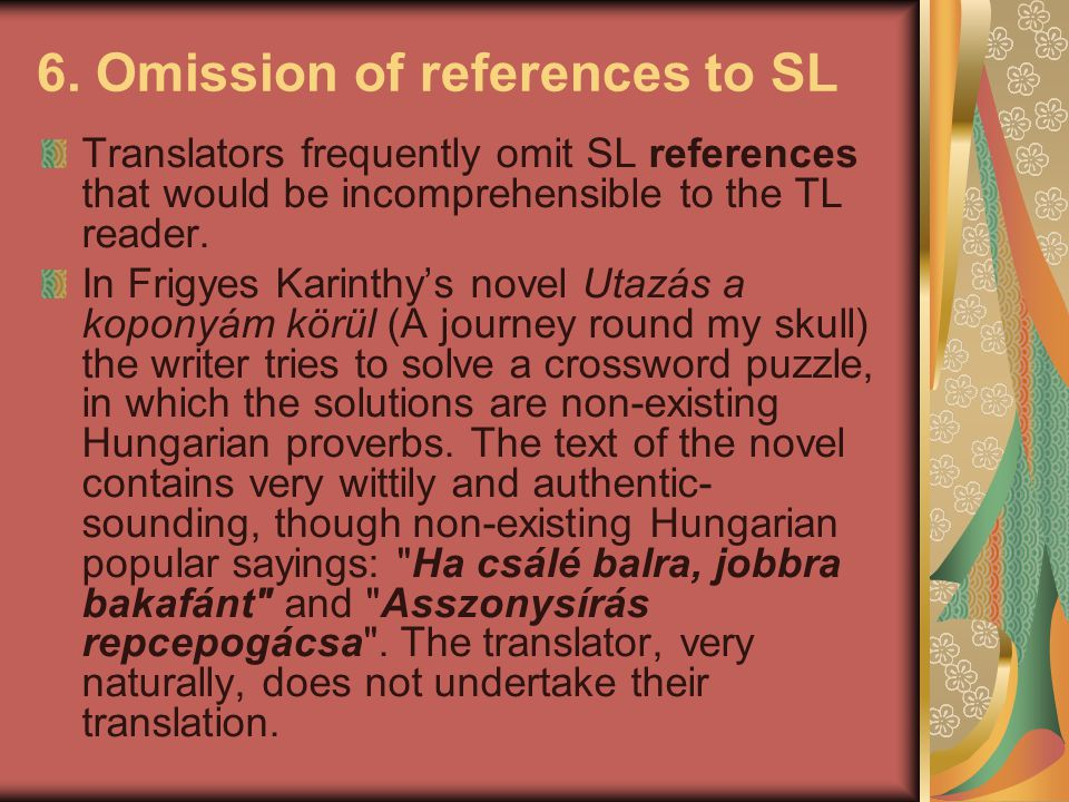 6. Omission of references to SL