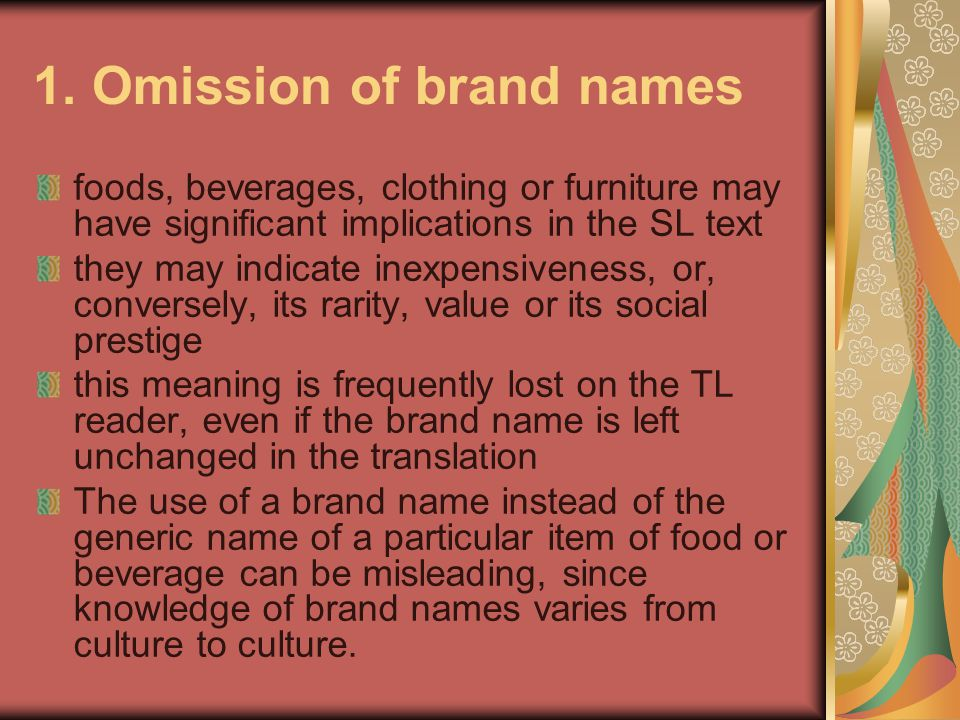 1. Omission of brand names