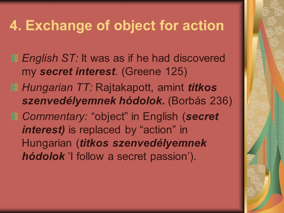 4. Exchange of object for action