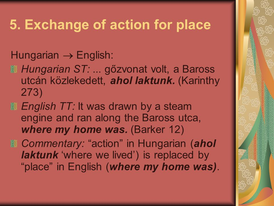 5. Exchange of action for place