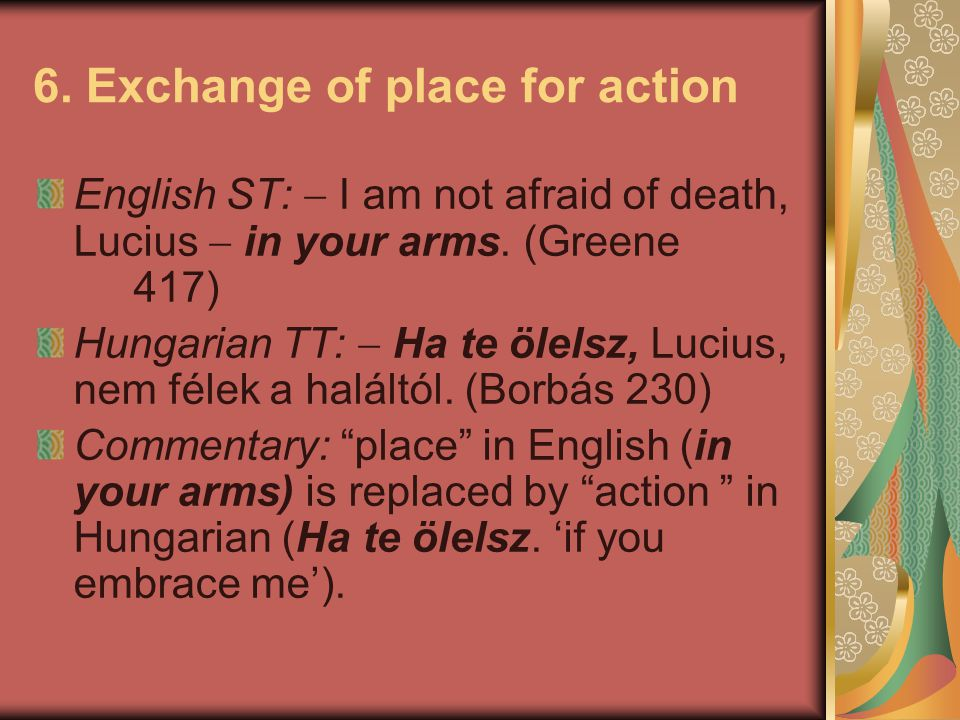6. Exchange of place for action