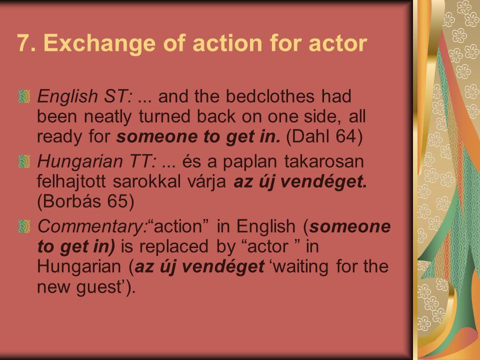7. Exchange of action for actor